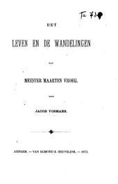 Het leven en de wandelingen van meester Maarten Vroeg