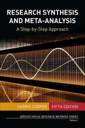 Research Synthesis and Meta-Analysis: A Step-by-Step Approach, Edition 5