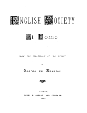 """English Society at Home: From the Collection of """"Mr. Punch."""""""