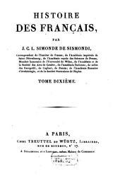Histoire Des Français: Volume10