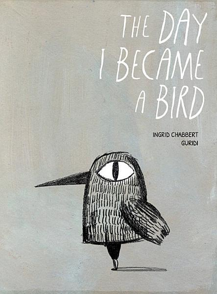 Download Day I Became a Bird  The Book