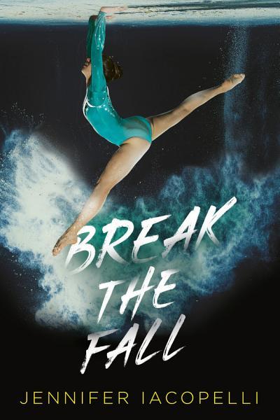 Download Break the Fall Book