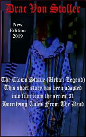 The Clown Statue (Urban Legend)