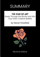 Summary of the War of Art  Break Through the Blocks and Win Your Inner Creative Battles by Steven Pressfield PDF