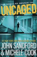 Uncaged  The Singular Menace  1  PDF