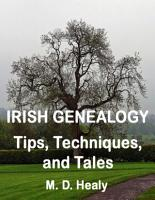 Irish Genealogy Tips  Techniques  and Tales PDF