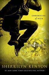 Instinct: Chronicles of Nick