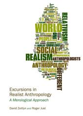Excursions in Realist Anthropology: A Merological Approach