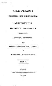 Aristotelous Politika kai Oikonomika: Volume 2