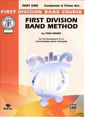First Division Band Method, Part 1: For the Development of an Outstanding Band Program