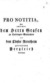 Pronotitia den zwischen Ottingen-Wallerstein und dem Closter Neresheim getroffenen Vergleich betr