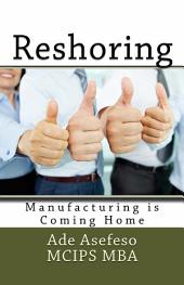 Reshoring: Manufacturing is Coming Home