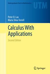 Calculus With Applications: Edition 2