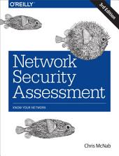 Network Security Assessment: Know Your Network, Edition 3