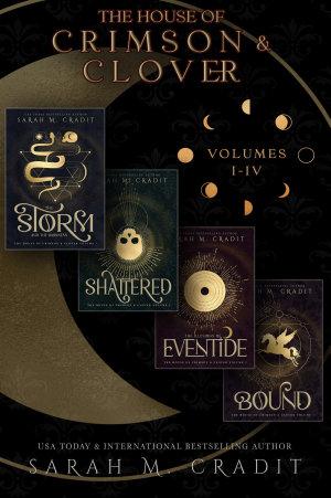 The House of Crimson   Clover Boxed Set Volumes I IV