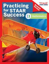 TIME FOR KIDS® Practicing for STAAR Success: Mathematics: Grade 3 (Spanish Version)