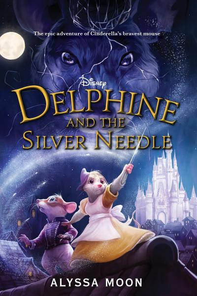 Download Delphine and the Silver Needle Book