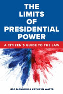 Download The Limits of Presidential Power Book