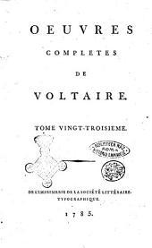 Oeuvres completes de Voltaire. Tome premier [-quatre-vingt-douzieme]: °Siecle de Louis 14. Tome 2.!, Volume23