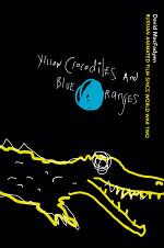 Yellow Crocodiles and Blue Oranges