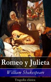Romeo y Julieta: Tragedia clásica
