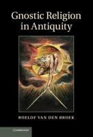 Gnostic Religion in Antiquity PDF