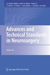 Advances and Technical Standards in Neurosurgery: Volume 36