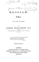 The Messiah: A Poem, in Six Books