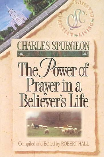 The Power of Prayer in a Believer s Life PDF