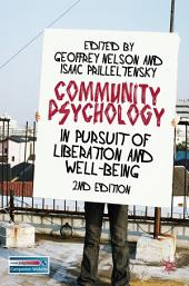 Community Psychology: In Pursuit of Liberation and Well-being, Edition 2