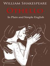 Othello Retold In Plain and Simple English: BookCaps Study Guide