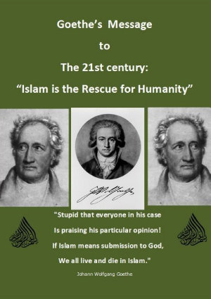 Goethe   s Message for the 21st century   Islam is the rescue for Humanity  PDF