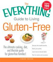 The Everything Guide to Living Gluten Free PDF
