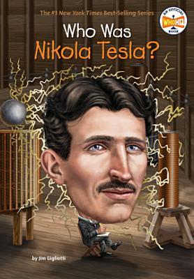 Who Was Nikola Tesla