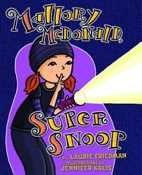 Mallory McDonald  Super Snoop PDF