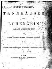 Richard Wagner's Tannhäuser und Lohengrin nach Sage, Dichtung und Musik