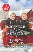Amish Christmas Twins and Her Amish Christmas Choice PDF