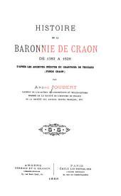 Histoire de la baronnie de Craon de 1382 à 1626: d'après les archives inédites du chartrier de Thouars (fonds Craon)