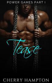 Tease: (New Adult BDSM dark romance)