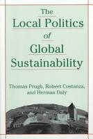The Local Politics of Global Sustainability PDF