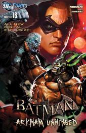 Batman: Arkham Unhinged #16