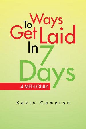 Ways 2 Get Laid in 7 Days
