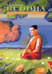 Buddha: Father of Buddhism