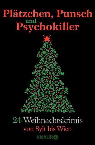 Pl  tzchen  Punsch und Psychokiller PDF