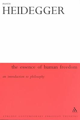 The Essence of Human Freedom