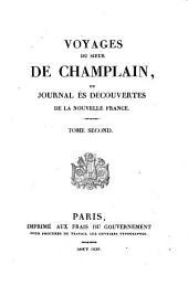 Voyages du Sieur de Champlain, ou journal es découvertes de la Nouvelle France: Volume1