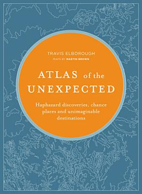 Atlas of the Unexpected PDF