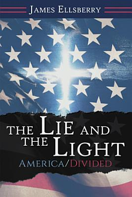 The Lie and the Light
