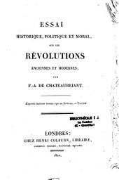 Essai historique, politique et moral sur les révolutions anciennes et modernes