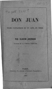 Don Juan: Drame fantastique en un acte, en prose. Par Éliacim Jourdain [d. i. Séraphin Pélican]. [Umschlagt.]